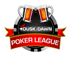 Dusk Till Dawn Poker League